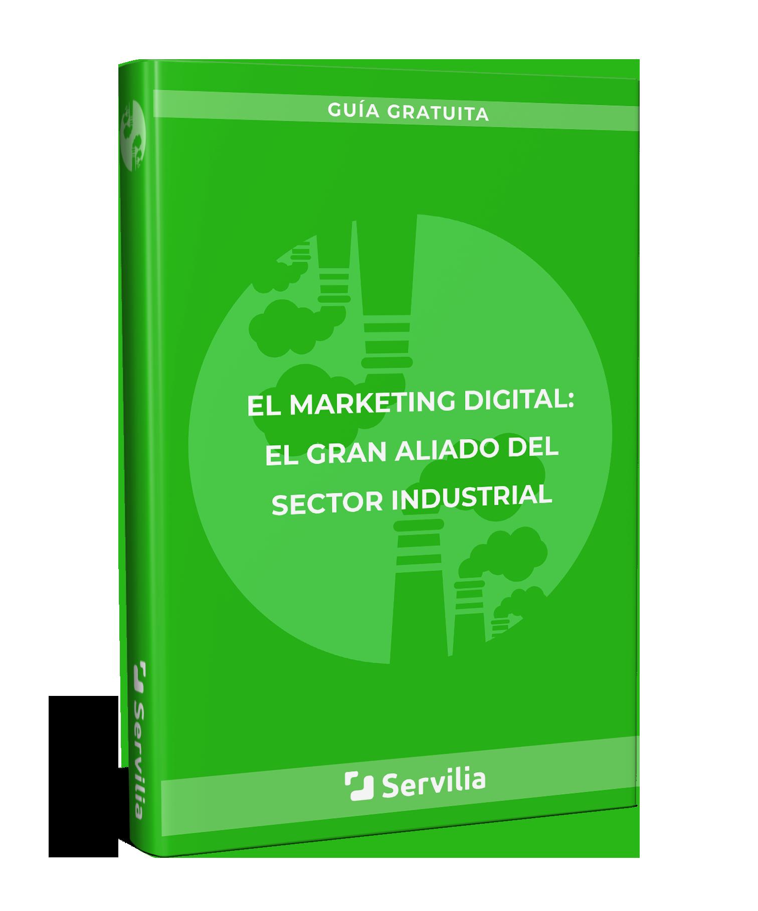 Ebook gratuito: El marketing digital, el gran aliado del sector industrial