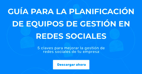 Guía Gratuita: Planificación Social Media para equipos de marketing digital