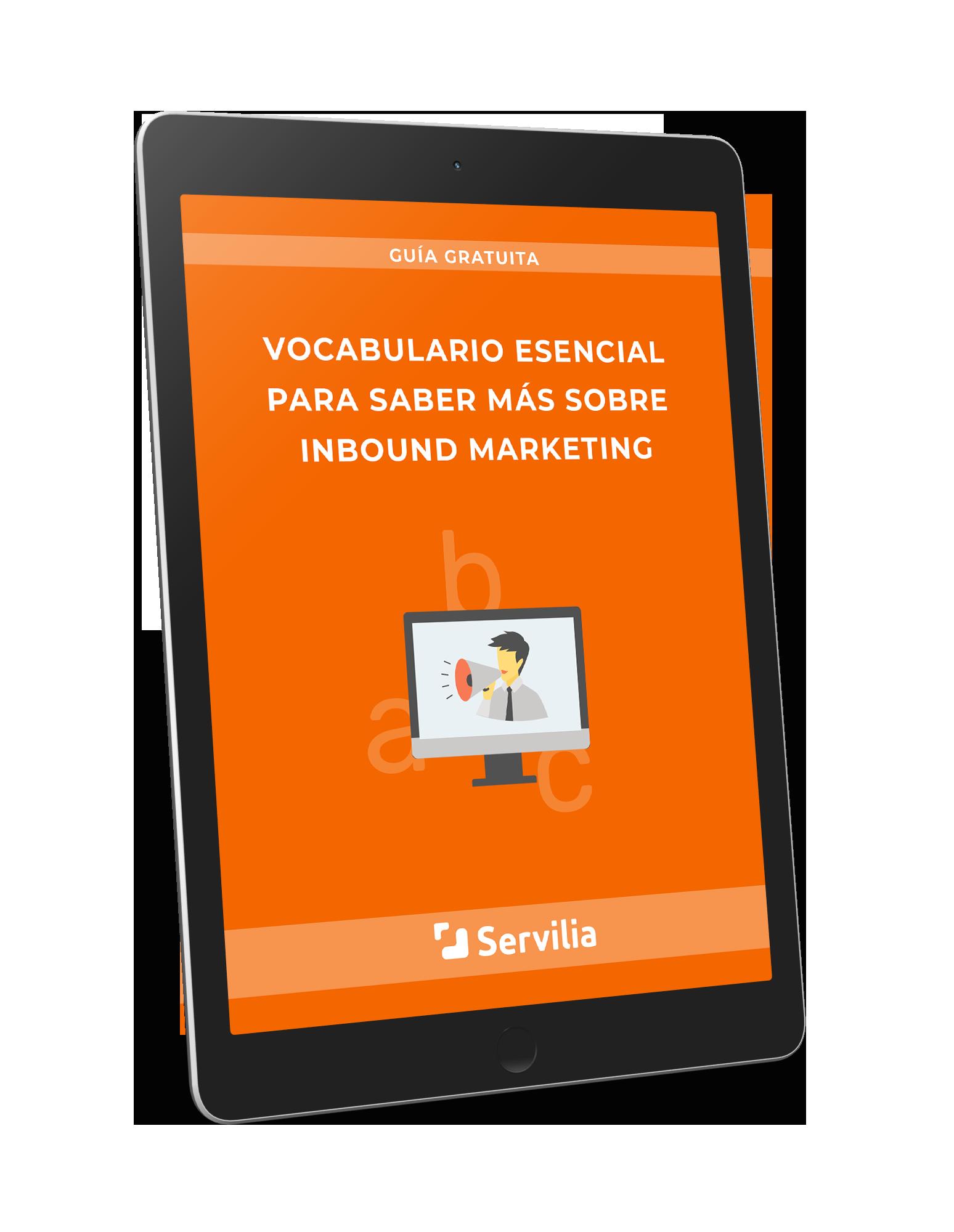 Diccionario gratuito: Vocabulario esencial sobre Inbound Marketing