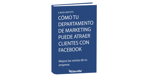 eBook gratis: Cómo tu departamento de marketing puede atraer clientes con Facebook