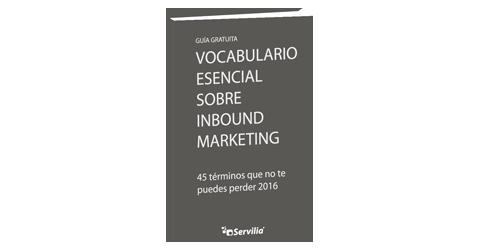 Vocabulario esencial sobre Inbound Marketing